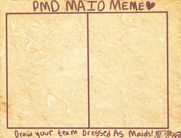 PMD Maid Meme by YourTwitchingArtist