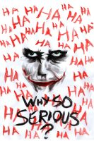 Why So Serious? by Synbag