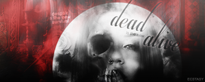 Dead Is The New Alive by ecstasyvi