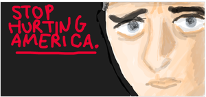 Stop Hurting America. by cellytron