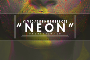 NEON | 3D | Vivid | Photoshop Actions by ShekFilters