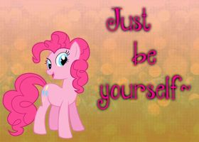 Just Be Yourself by somekindahatebreeder