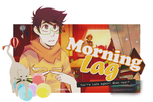 MorningLag by Fujisakiro31