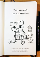 161213 Ornament's Natural Predator by fablefire