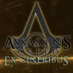 Assassin's Creed - Ex Cineribus: Chapter 3 by VixenSkywalker