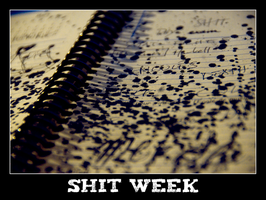 Shit week by madeck