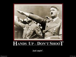 Hands Up - Don't Shoot by PopeyeTheoB