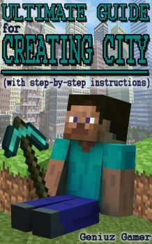 Ultimate Guide For Creating City by KarlaFluksi