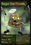 NecroMasters - BGT - 001 - Burger Trap Frycook by PlayboyVampire