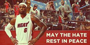 LeBron James I May the Hate rest in Peace by RafaelVicenteDesigns