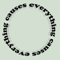 Everything Causes by WiseWanderer