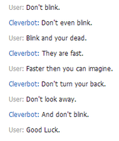 Even Cleverbot Knows Not To Blink by country-rodeo-girl