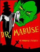 Dr Mabuse by Norbert Jacques by ivy7om