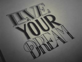 live your dream by PoohTham2905