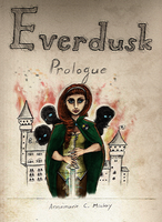 Everdusk: Prologue Cover by FlockofFlamingos