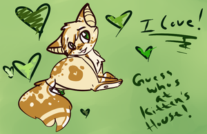 Guess Whos At Kittens House?~ by MissKittens