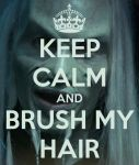 Keep Calm Wraith Poster #11 - Brush Steve's Hair by VelvetKevorkian333