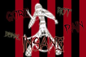 Gore Rot Insane Pain Dismal by MidnyghtDew