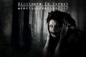 Nigthmare In Forest by 25clad35