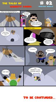 Tales of Garrett Koopa - Operation Borealis (2/5) by McOuchies