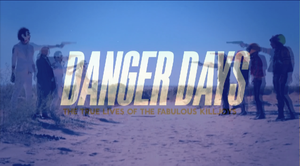 Danger Days... by fakereflection123