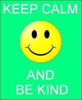 Keep Calm and Be Kind by DoctorWhoOne