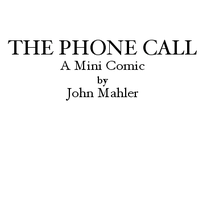 The Phone Call by J-B-Hickock