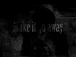 Make It Go Away by Rontrix
