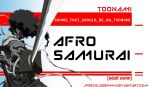 Afro Samurai Should Be On Toonami by JPReckless2444