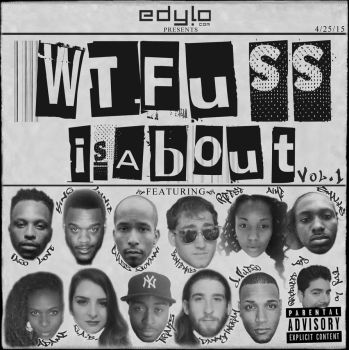 WTFuss is About Vol.1 by edylo