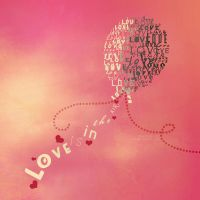 Love Is In The Air Typography by uyenvicci-voo
