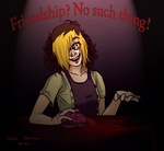 Friendship? No Such Thing! by Reptonic