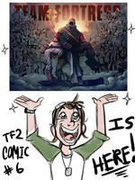 TF2 COMIC IS HEREEEEEEEEEEEEEEEEEEEEEEEEE by MrDataTheAwesome