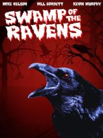 Swamp of the Ravens alternate poster by martianink