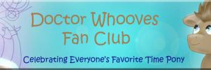 Doctor Whooves fanclub banner by DragonsAndDreamscape