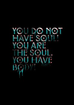 You don't have soul typography by istvanantal