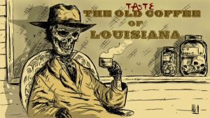 Taste the old coffee of Louisiana by Jagoba