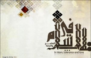 In Islam, tolerance and love by MUSEF