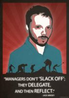 Managers don't 'slack off'... by CalamityJones