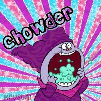 Chowder by Krystuhhhlll