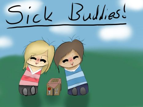 Sick Buddies! by SomethingWithNio