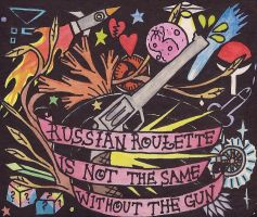 Russian roulette is not the same without the gun by AexlPls