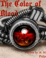 The Color of Blood by amber-phillps