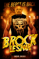 WWE - BROCK LESNAR poster by TheIronSkull