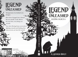 Legend Unleashed (Keeping Secrets, 1)  Chapter 18 by mlatimerridley