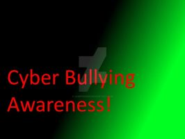 Cyber Bullying Awareness by Jadefire2013