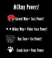 MCR POWERS by unknownclandestine