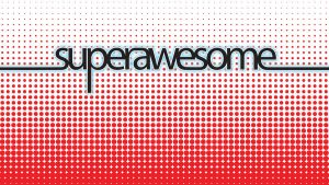 Superawesome by obviologist