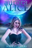 Fake book cover: Aurora Alice by TheSearchingEyes