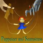 Puppeteer and Seamstress by DFdirector